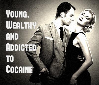 rich cocaine addicts