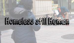 homeless still human